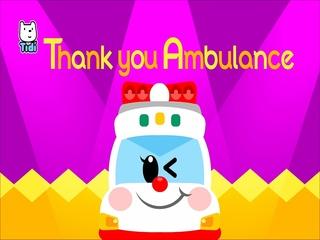 Thank You Ambulance