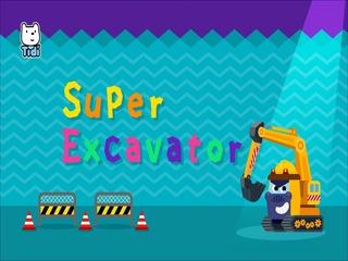 Super Excavator