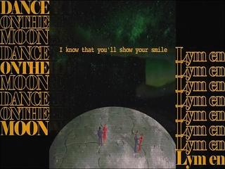 Dance on the moon (Lyric Video)