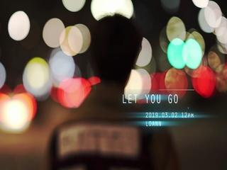 Let You Go (Teaser)