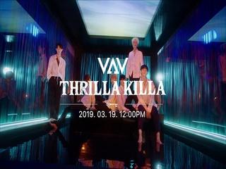 THRILLA KILLA (MV TEASER #1)