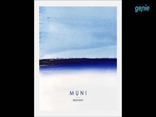 MUNI - [Breathing] Album Preview