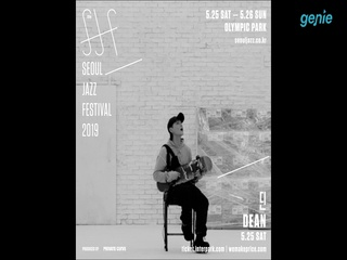 [SEOUL JAZZ FESTIVAL 2019] 'DEAN (딘)' Spot 영상