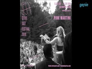 [SEOUL JAZZ FESTIVAL 2019] 'PINK MARTINI' Spot 영상