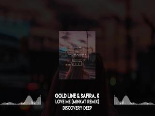 Love Me (Minkat Remix)