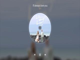 I'll always love you (Teaser 2)