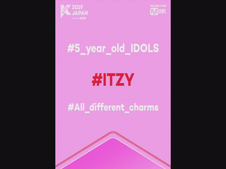 [#KCON2019JAPAN] #5_year_old_IDOLS #5_year_old_KCONJAPAN #ITZY