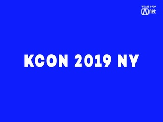 [#KCON2019NY] 5th Line-up ARTIST ANNOUNCEMENT