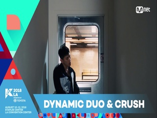 [KCON 2018 LA] 2ND ARTIST ANNOUNCEMENT_Crush and Dynamic Duo