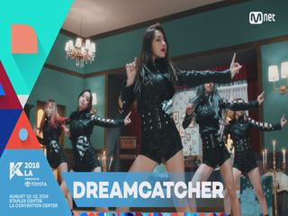 [KCON 2018 LA] 6TH ARTIST ANNOUNCEMENT - #DREAMCATCHER