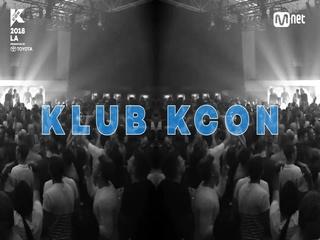 [KCON 2018 LA] KLUB KCON