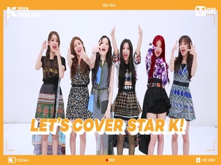[KCON 2018 THAILAND] COVER STAR K - #G_I_DLE [Eng Sub]