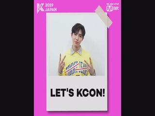 [#KCON2019JAPAN] Konnichiwa! #KIMJAEHWAN