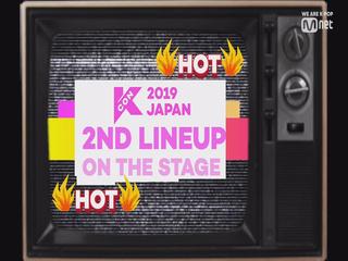 [#KCON2019JAPAN] 2nd Line-up #OntheStage