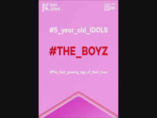 [#KCON2019JAPAN] #5_year_old_IDOLS #THE_BOYZ