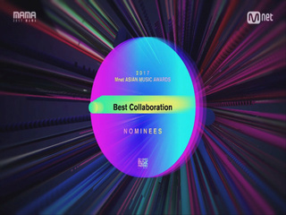 [2017 MAMA] Best Collaboration Nominees_2017마마