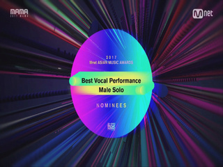 [2017 MAMA] Best Vocal Performance Male Solo Nominees_2017마마