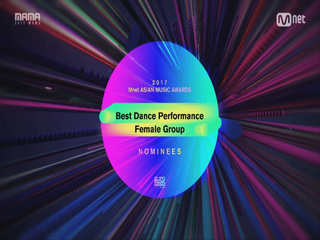 [2017 MAMA] Best Dance Performance Female Group Nominees_2017마마