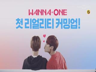 [Teaser] Wanna One의 첫 번째 리얼리티, 워너원 GO! Coming UP!