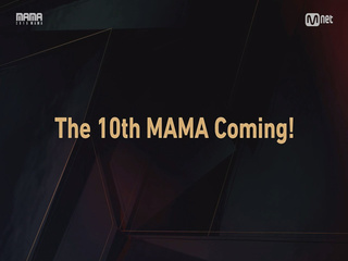 [2018 MAMA] Invite you to the 10th MAMA