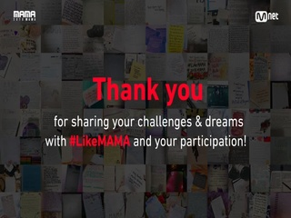 [2018 MAMA] Thank you for sharing your challenges & dreams with #LikeMAMA