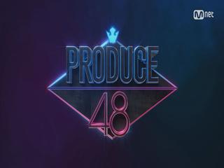 <PRODUCE 48 = PRODUCE101 + AKB48>