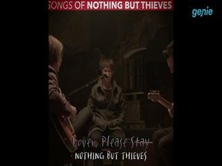 Nothing But Thieves - [내한 공연 초대 이벤트] '감성적이고 애절한 곡' 예상 셋리스트