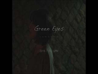 Green Eyes (Teaser)