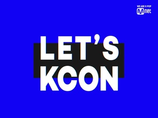 [#KCON19LA] 3rd Line-up ARTIST ANNOUNCEMENT