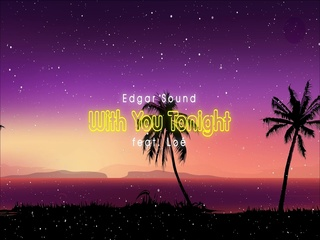 With You Tonight (Feat. Loe)