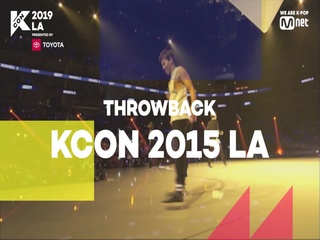 [#KCON19LA] #THROWBACK #KCON15LA