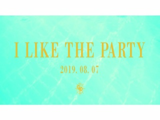 I LIKE THE PARTY (Teaser)