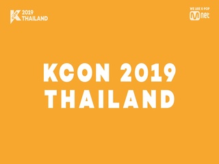 [#KCON2019THAILAND] 2nd Line-up ARTIST ANNOUNCEMENT