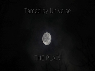 Tamed by Universe