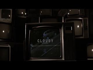 Cloudy (Teaser)