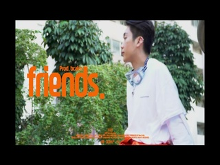 friends. (Prod. by bcalm)