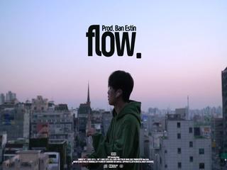flow. (Prod. by Ban Estin)