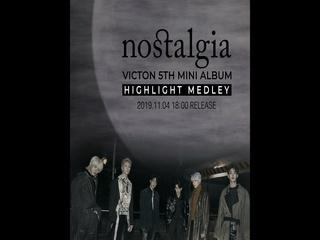 nostalgia (Highlight Medley)
