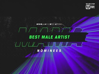 [2019 MAMA] Best Male Artist Nominees