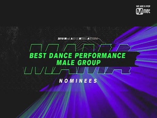 [2019 MAMA] Best Dance Performance Male Group Nominees