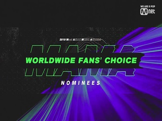 [2019 MAMA] Worldwide Fans' Choice Nominees