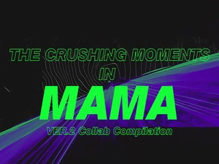 [2019 MAMA] Crushing Moments ver.2