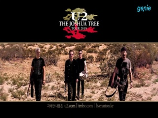 U2 - [THE JOSHUA TREE - TOUR 2019] 내한 공연 Spot 영상