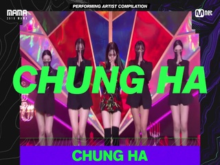 [2019 MAMA] Performing Artist Compilation #CHUNGHA