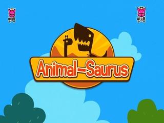 Animal-Saurus