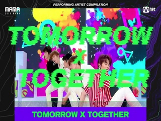 [2019 MAMA] Performing Artist Compilation #TOMORROW_X_TOGETHER
