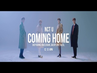 Coming Home (Sung by 태일 & 도영 & 재현 & 해찬) (MV Teaser)