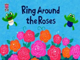 Ring Around The Roses