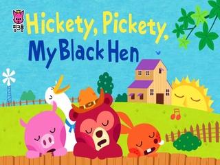 Hickety, Pickety, My Black Hen