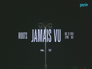 ROOTS - [JAMAIS VU] TEASER